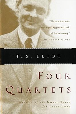 Four Quartets By Eliot, T. S.