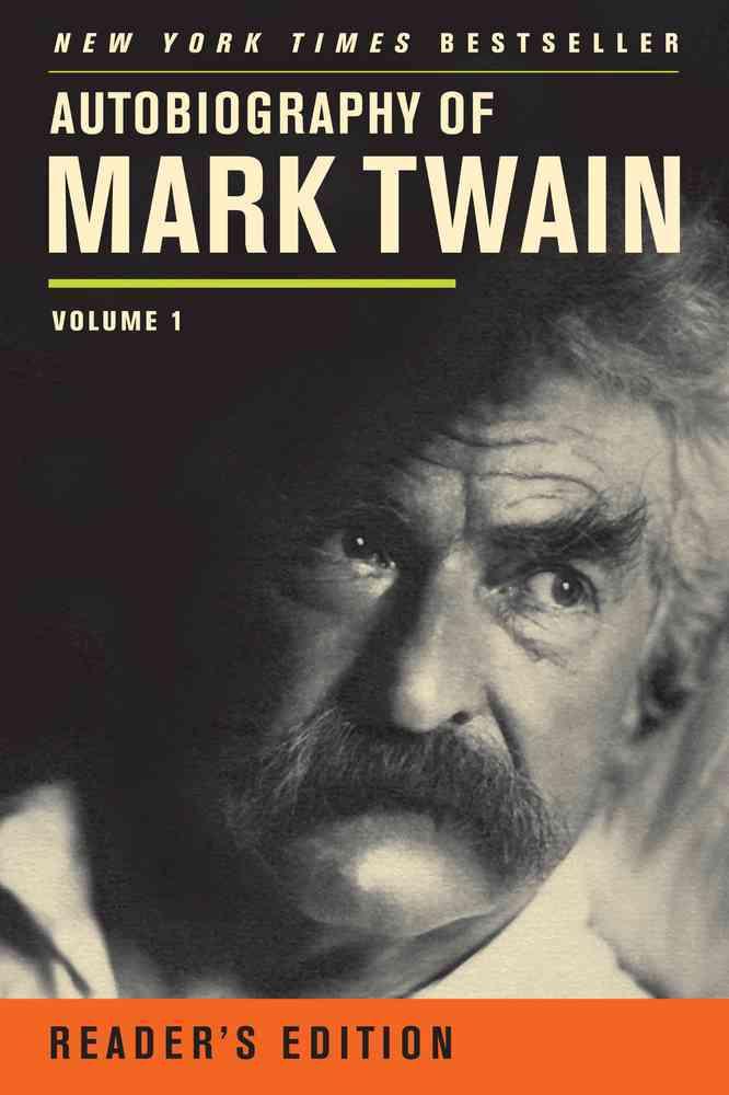 Autobiography of Mark Twain By Twain, Mark/ Smith, Harriet E. (EDT)
